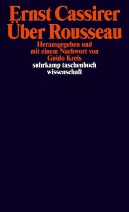 Über Rousseau - Cassirer, Ernst