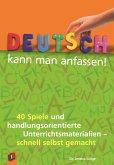 Deutsch kann man anfassen!