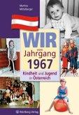Kindheit und Jugend in Österreich: Wir vom Jahrgang 1967