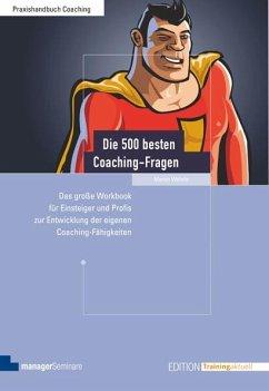 Die 500 besten Coaching-Fragen - Wehrle, Martin