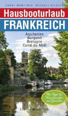 Hausbooturlaub Frankreich