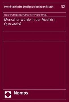 Menschenwürde in der Medizin: Quo vadis?