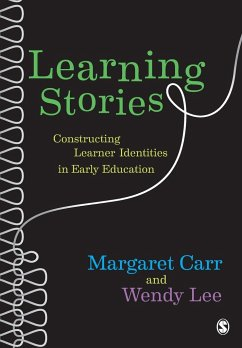 Learning Stories - Lee, Wendy; Carr, Margaret