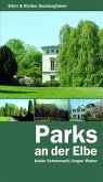 Spaziergänge am Elbufer und durch die Parks