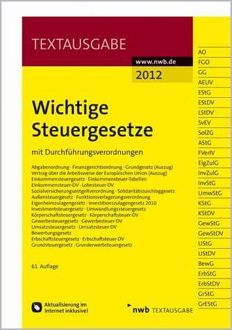 Wichtige Steuergesetze: mit Durchführungsverordnungen - NWB Redaktion (Bearbeitet von)