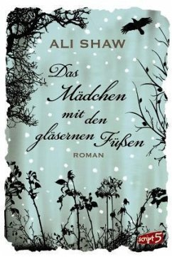 Das Mädchen mit den gläsernen Füßen - Shaw, Ali