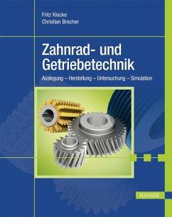 Zahnrad- und Getriebetechnik - Klocke, Fritz;Brecher, Christian