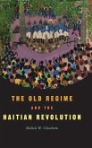 The Old Regime and the Haitian Revolution