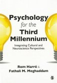Psychology for the Third Millennium: Integrating Cultural and Neuroscience Perspectives