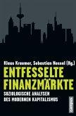 Entfesselte Finanzmärkte