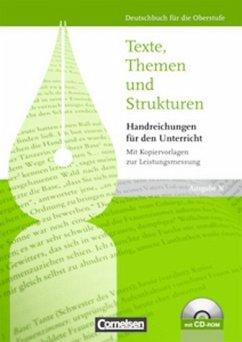 Texte, Themen und Strukturen Handreichungen für den Unterricht Ausgabe N