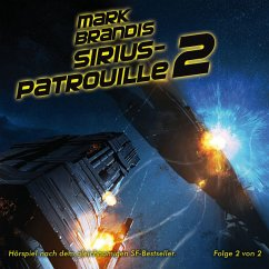 Sirius-Patrouille Teil 2 / Weltraumpartisanen Bd.20 (1 Audio-CD) - Brandis, Mark