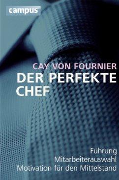 Der perfekte Chef - Fournier, Cay von