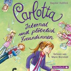 Internat und plötzlich Freundinnen / Carlotta Bd.2 (2 Audio-CDs) - Hoßfeld, Dagmar