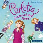 Internat auf Probe / Carlotta Bd.1 (2 Audio-CDs)