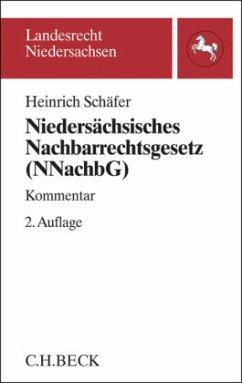 Niedersächsisches Nachbarrechtsgesetz (NNachbG) - Schäfer, Heinrich;Schäfer, Ingeborg