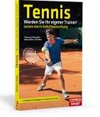 Tennis: Werden Sie Ihr eigener Trainer!