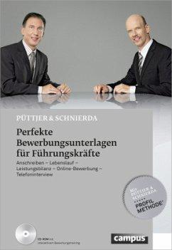 Perfekte Bewerbungsunterlagen für Führungskräfte - Püttjer, Christian; Schnierda, Uwe