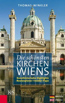 Die schönsten Kirchen Wiens von Thomas Winkler Buch