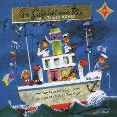 Die Seefahrt nach Rio, 1 Audio-CD - Krüss, James
