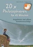 20 x Philosophieren für 45 Minuten