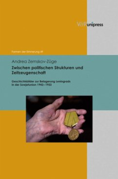 Zwischen politischen Strukturen und Zeitzeugenschaft - Zemskov-Züge, Andrea