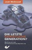 Die letzte christliche Generation