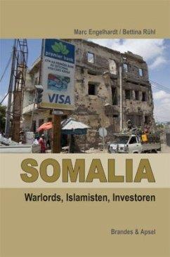 Somalia - Engelhardt, Marc; Rühl, Bettina