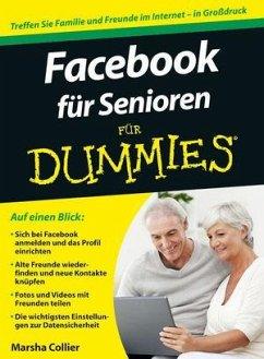Facebook für Senioren für Dummies - Collier, Marsha