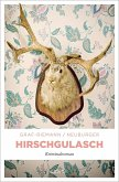 Hirschgulasch / Marjana, Lube & Wiktor Bd.1