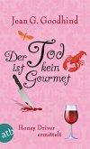 Der Tod ist kein Gourmet / Honey Driver ermittelt Bd.7