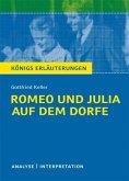 Romeo und Julia auf dem Dorfe. Textanalyse und Interpretation