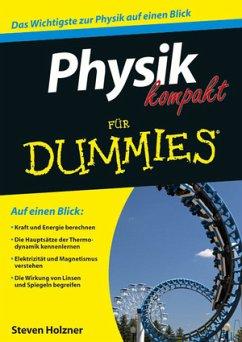 Physik kompakt für Dummies - Holzner, Steven