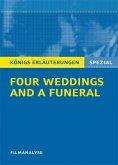 Four Weddings and a Funeral - Vier Hochzeiten und ein Todesfall. Filmanalyse