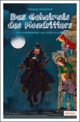 Das Geheimnis des Mondritters - Göhmann, Thomas