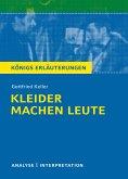 Kleider machen Leute von Gottfried Keller. Textanalyse und Interpretation