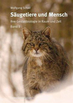 Säugetiere und Mensch. 2 Bände - Schad, Wolfgang