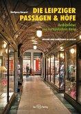 Die Leipziger Passagen und Höfe