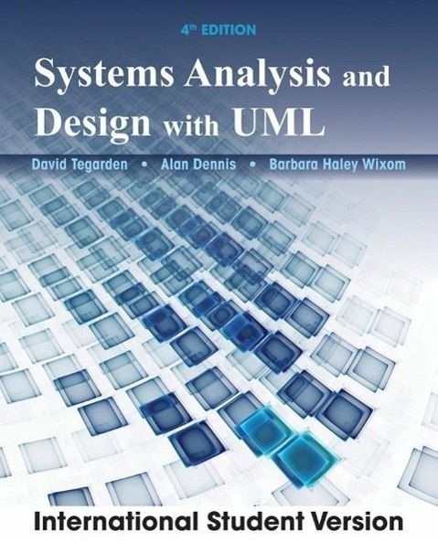 Systems Analysis and Design: Alan Dennis, Barbara Haley ...