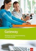Gateway (Neubearbeitung). Workbook mit Prüfungsvorbereitung (BW) + Schüler-Audio-CD