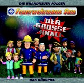 Feuerwehrmann Sam - Der große Knall, 1 Audio-CD