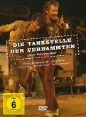 Die Tankstelle der Verdammten - EIne Schrott-Oper