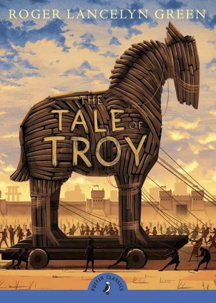 The Tale of Troy - Green, Roger