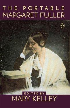 The Portable Margaret Fuller - Fuller, Margaret