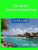 Der große Outdoor-Reiseführer Curacao