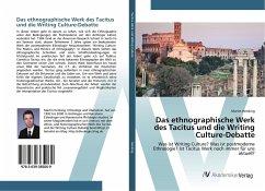 Das ethnographische Werk des Tacitus und die Writing Culture-Debatte