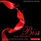 Bis(s) zum Abendrot / Twilight-Serie Bd.3 (6 Audio-CDs)