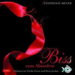 Bis(s) zum Abendrot / Twilight-Serie Bd.3 (6 Audio-CDs) - Meyer, Stephenie