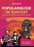 Popularmusik im Kontext. Spielbuch
