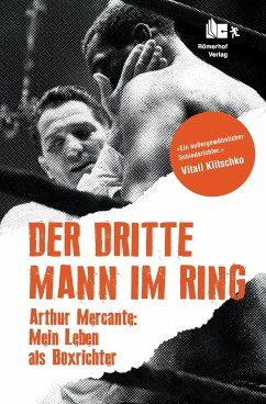 Der Dritte Mann im Ring - Mercante, Arthur; Guarnieri, Phil